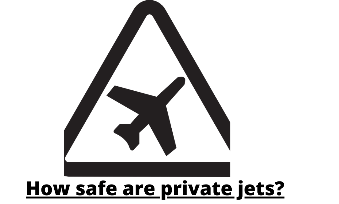 How safe are private jets?